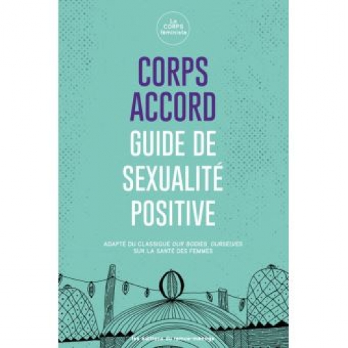 Corps accord, guide de sexualité positive