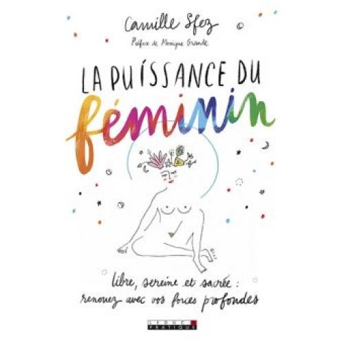 La puissance du féminin, Camille Sfez