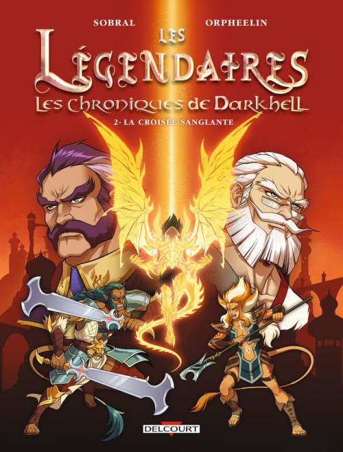 Les Légendaires - Les Chroniques de Darkhell T2